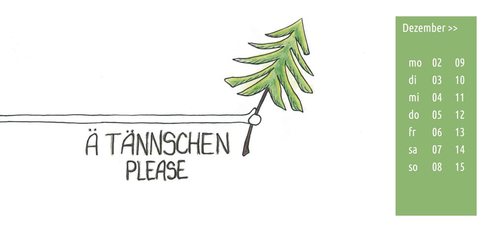 Ä Tännschen please!